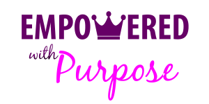 Empowered With Purpose Blog