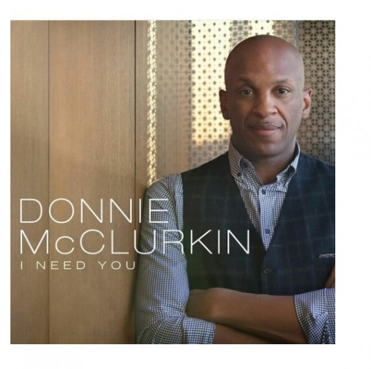 Donnie McClurkin Song – I Need You Jesus